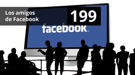 199. Los amigos de Facebook