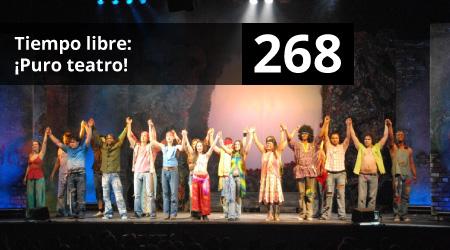 268. Tiempo libre: ¡Puro teatro!