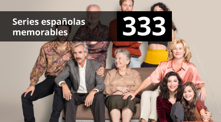 333. Series españolas memorables