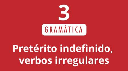 3. Pretérito indefinido, verbos irregulares | Ayer durmió todo el día