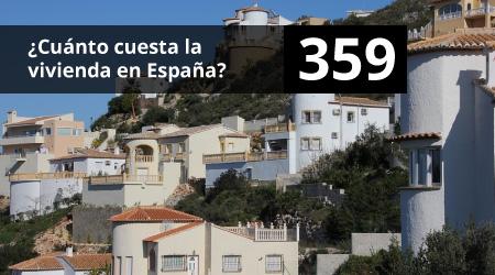 359. ¿Cuánto cuesta la vivienda en España?