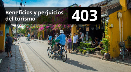403. Beneficios y perjuicios del turismo