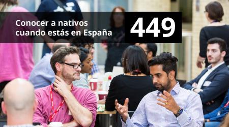 449. Conocer a nativos cuando estás en España